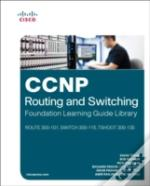 Ccnp Routing And Switching Foundation Learning Library