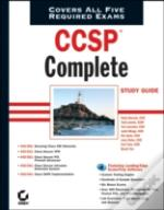 Ccsp Complete Study Guideexams 642-501, 642-511, 642-521, 642-531, 642-541