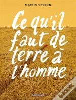 Ce Qu'Il Faut De Terre A L'Hom Ce Qu'Il Faut De Terre A L'Homme