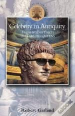Celebrity In Antiquity