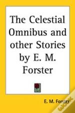 CELESTIAL OMNIBUS AND OTHER STORIES