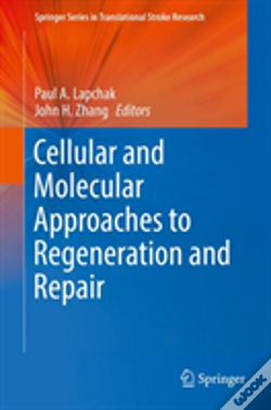 Wook.pt - Cellular And Molecular Approaches To Regeneration And Repair
