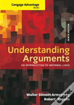 Cengage Advantage Books: Understanding Arguments