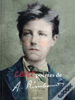 Cent Poemes D'Arthur Rimbaud