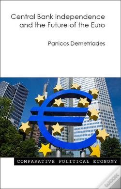 Wook.pt - Central Bank Independence And The Future Of The Euro