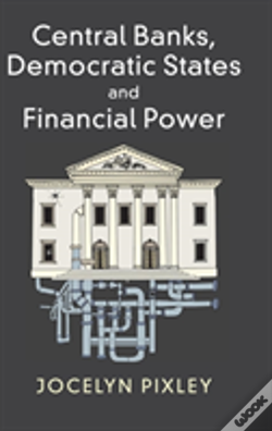 Wook.pt - Central Banks, Democratic States And Financial Power