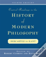 Central Readings In The History Of Modern Philosophy
