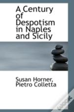 Century Of Despotism In Naples And Sicily