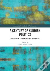Century Of Kurdish Politics