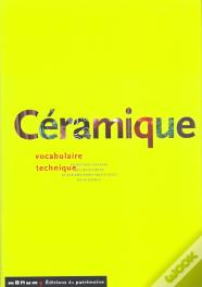 Céramique: Vocabulaire Technique