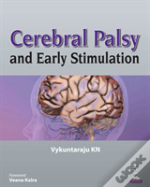 Cerebral Palsy And Early Stimulation