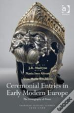 Ceremonial Entries In Early Modern Europe