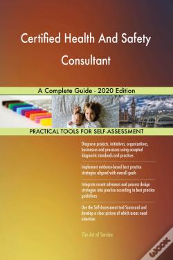 Wook.pt - Certified Health And Safety Consultant A Complete Guide - 2020 Edition