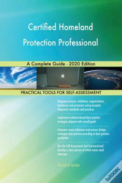 Wook.pt - Certified Homeland Protection Professional A Complete Guide - 2020 Edition