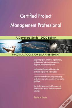 Wook.pt - Certified Project Management Professional A Complete Guide - 2020 Edition