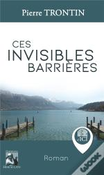 Ces Invisibles Barrieres