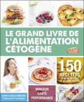 Ceto Top - Le Grand Livre De L'Alimentation Cetogene