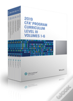 Cfa Program Curriculum 2019 Level Iii Volumes 1-6 Box Set