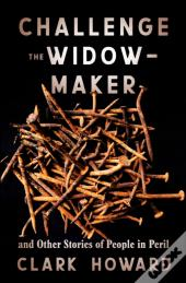 Challenge The Widow-Maker