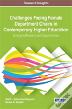Challenges Facing Female Department Chairs In Contemporary Higher Education
