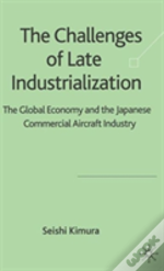 Challenges Of Late Industrialization