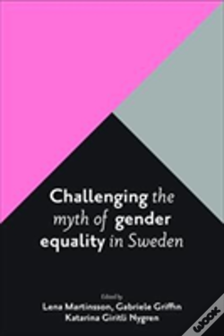 Wook.pt - Challenging The Myth Of Gender Equality In Sweden