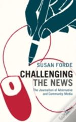 Challenging The News