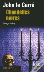 Chandelles Noires (Une Enquete De George Smiley)