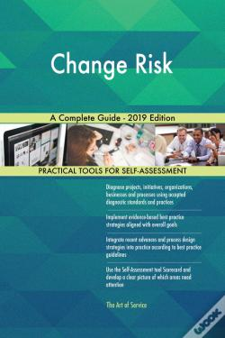 Wook.pt - Change Risk A Complete Guide - 2019 Edition