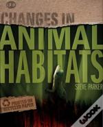 Changes In Animal Habitats