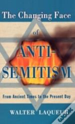 Changing Face Of Anti-Semitism