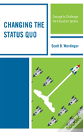 Changing The Status Quo Couragcb