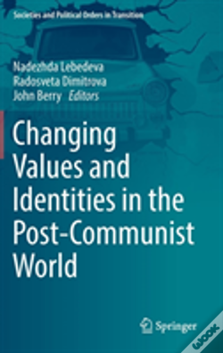 Wook.pt - Changing Values And Identities In The Post-Communist World