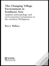 Changing Village Environment In Southeast Asia