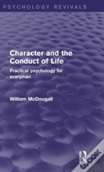 Character And The Conduct Of Life