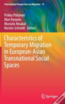 Wook.pt - Characteristics Of Temporary Migration In European-Asian Transnational Social Spaces