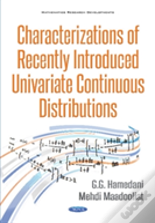 Characterizations Of Recently Introduced Univariate Continuous Distributions