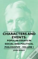 Characters And Events: Popular Essays In Social And Political Philosophy - Volume I