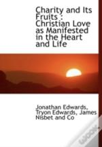 Charity And Its Fruits : Christian Love