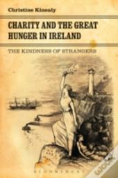 Charity And The Great Famine In Ire