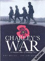 Charley'S War17 October, 1916-21 February, 1917