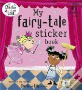 Charlie & Lola My Fairy Tale Sticker Bk