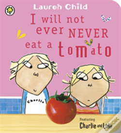 Wook.pt - Charlie And Lola: I Will Not Ever Never Eat A Tomato
