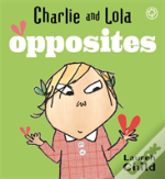 Charlie And Lola'S Opposites