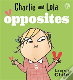 Wook.pt - Charlie And Lola'S Opposites