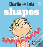 Charlie And Lola'S Shapes