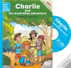 Wook.pt - Charlie And The Australian Adventure - Level 2 (Coll. Hello Kids Readers)