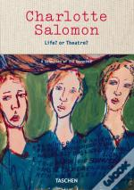 Charlotte Salomon - Life? or Theatre?