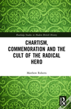 Wook.pt - Chartism, Commemoration And The Cult Of The Radical Hero
