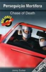 Chase Of Death - English/ Portuguese